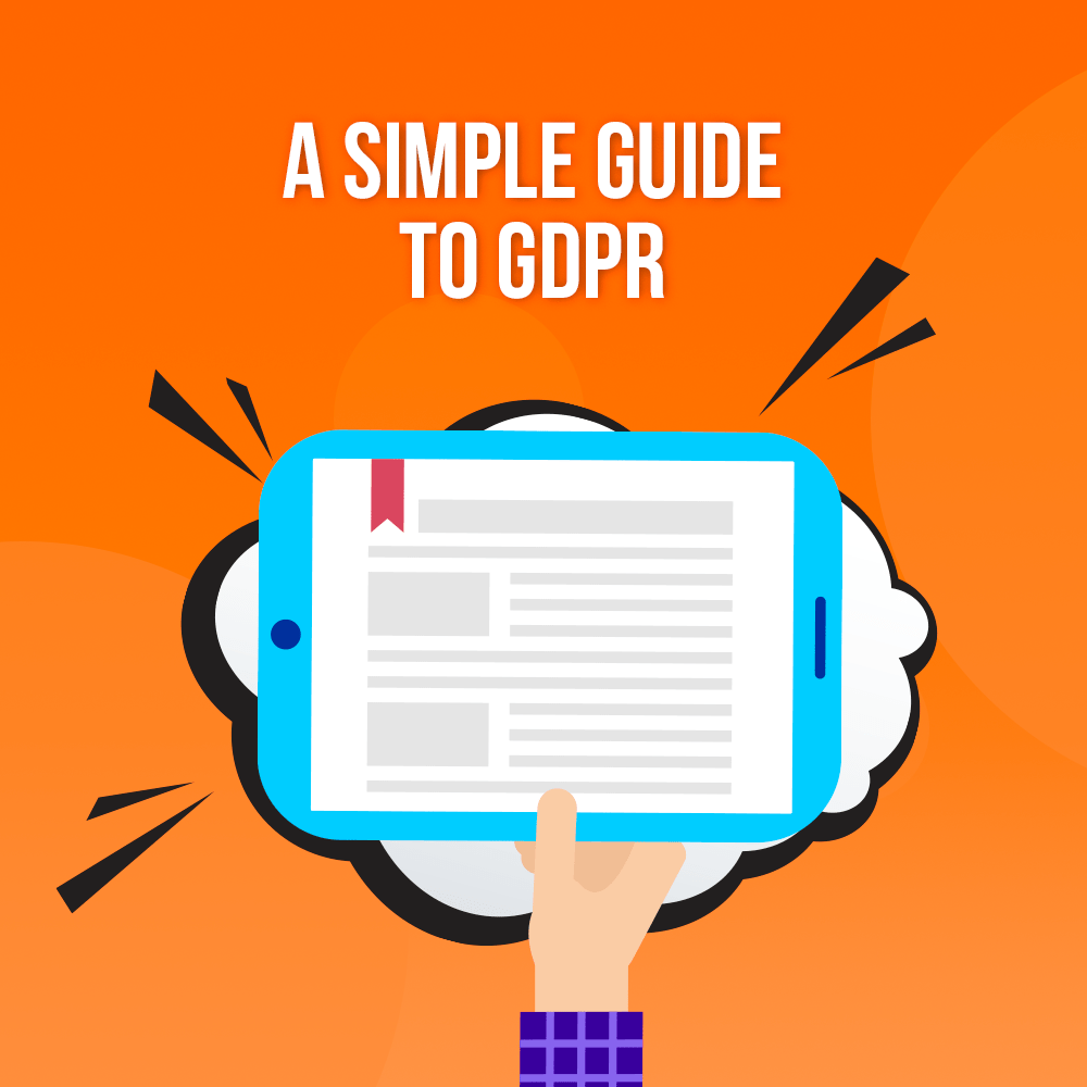 A Simple Guide to GDPR