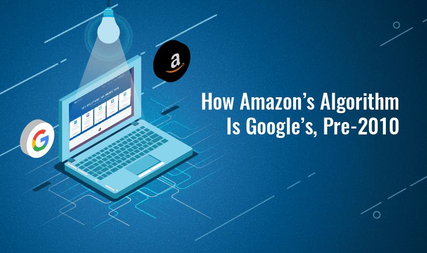How Amazon's Algorithm Is Google's, Pre-2010