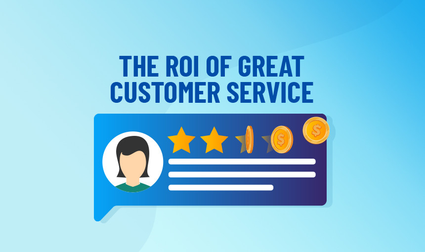 ROI of Customer Service