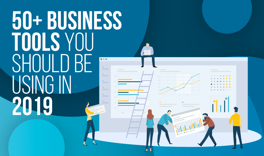 50+ Business Tools for 2019