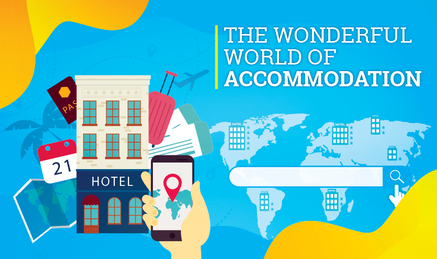 Wonderful World of Accommodation