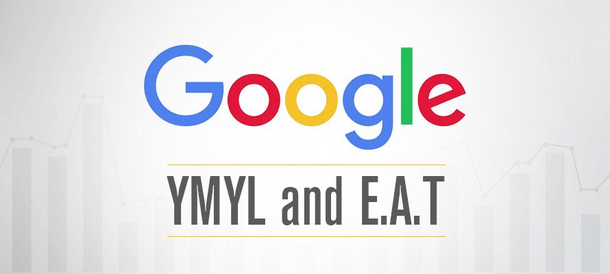 EAT and YMYL - Boost Your SEO Authority in 2020
