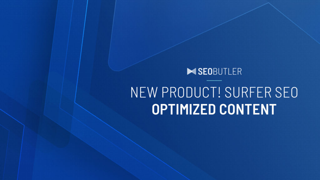 New Product! Surfer SEO Optimized Content