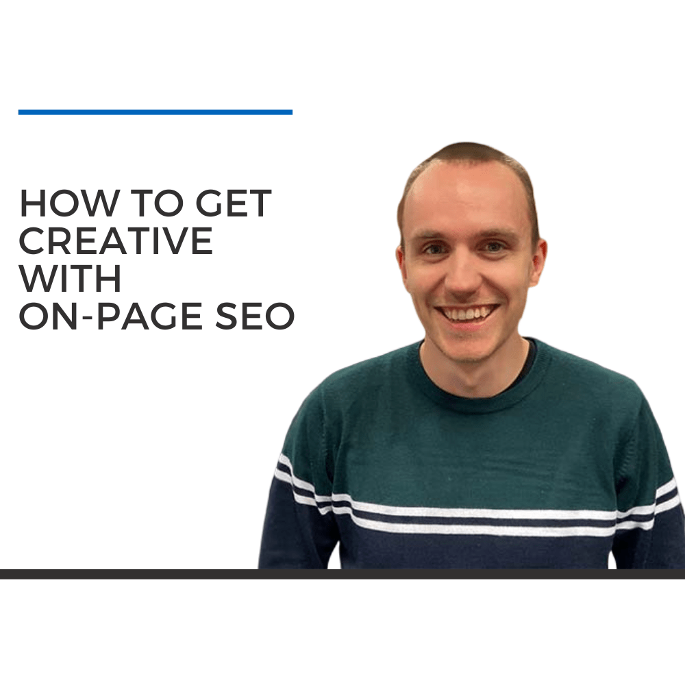Get Creative On-Page SEO