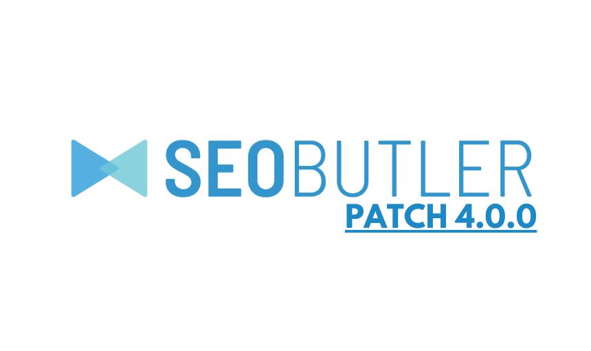 SEOButler 4.0.0 Release Notes