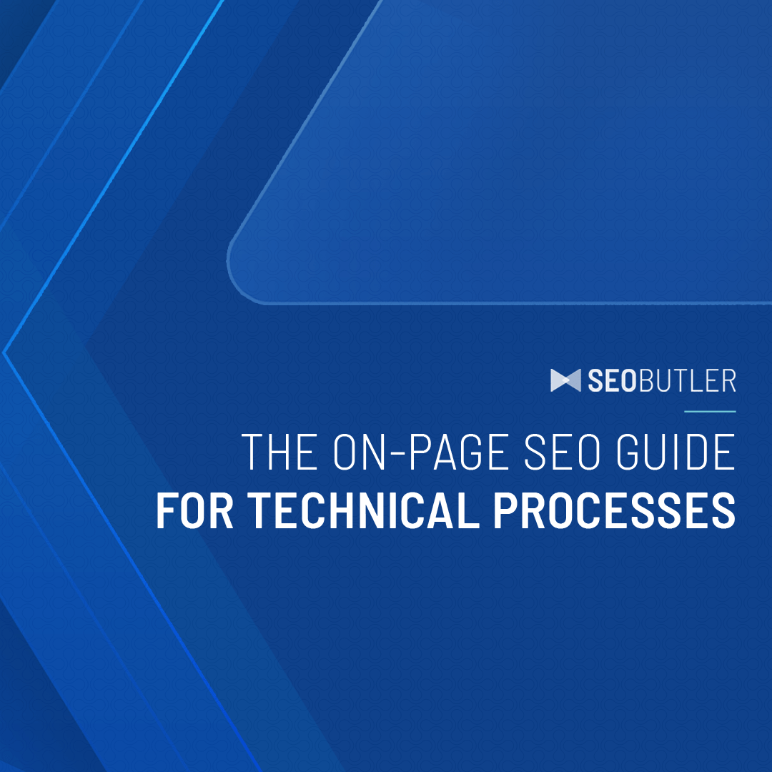 The On-Page SEO Guide For Technical Processes